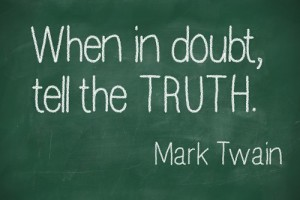 """When in doubt, tell the truth"" on blackboard"